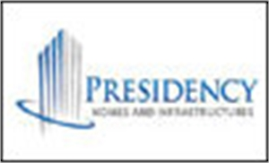 PRESIDENCY HOMES AND INFRASTRUCTURES PVT LTD