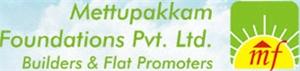 Mettupakkam Foundations Pvt. Ltd.