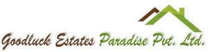 Goodluck Estates Paradise Pvt. Ltd